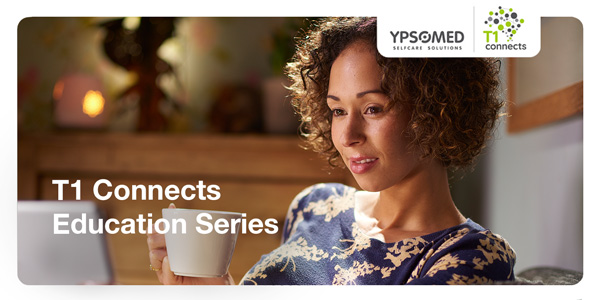T1 Connects – Our virtual education series for people with Type 1 Diabetes, Season 2